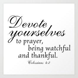 Devote prayer watchful thankful,Colossians 4:2,Christian BibleVerse Art Print