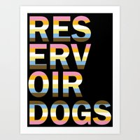 reservoir dogs Art Prints featuring Reservoir Dogs by mgn.russ