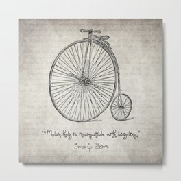 Melancholy is Incompatible with Bicycling Metal Print