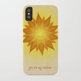 You are my sunshine... iPhone Case