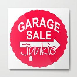 Garage Sale Junkie Metal Print