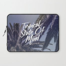 Tropical State Of Mind Laptop Sleeve