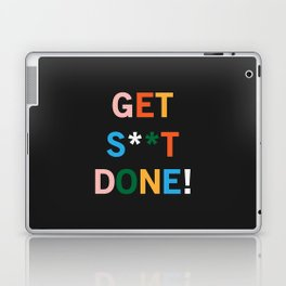Get S**t Done Laptop & iPad Skin