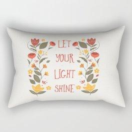 Let Your Light Shine Floral Inspirational Sign Rectangular Pillow
