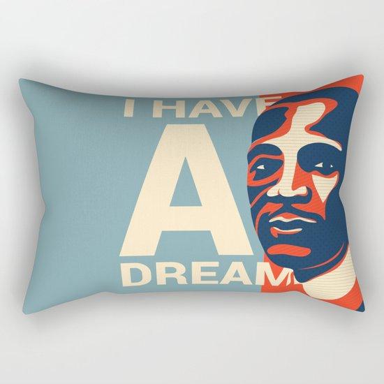 I have a Dream Rectangular Pillow