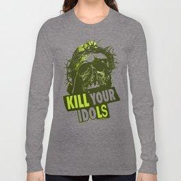 Kill Your Idols Long Sleeve T-shirt