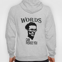 Words Can Pierce You | Aldous Leonard Huxley - The Power Of Literature Hoody