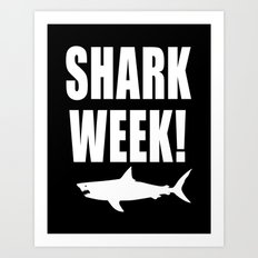 Shark week (on black) Art Print