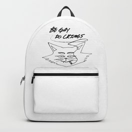 Be Gay Do Crimes Backpack