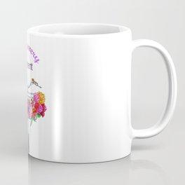 Enjoy every moment . art Coffee Mug