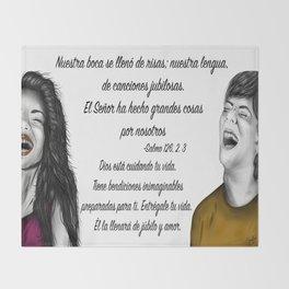 Risas - Salmo 126, 2. 3 Throw Blanket