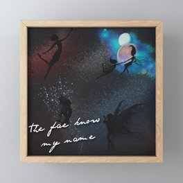 -The Fae Know My Name Framed Mini Art Print