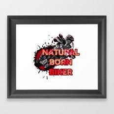 Natural Born Biker Framed Art Print