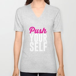 Push Yourself Workout Graphic T-shirt Unisex V-Neck