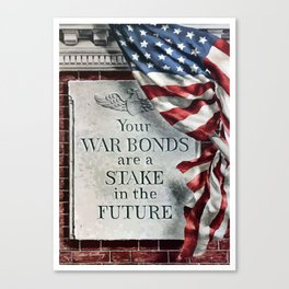 Your War Bonds Are A Stake In The Future Canvas Print
