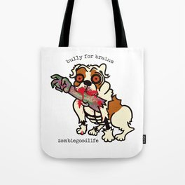Bully for Brains Tote Bag