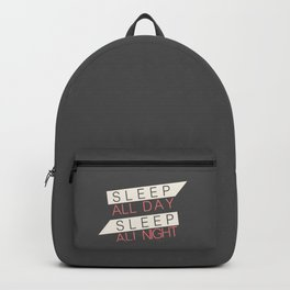 Sleep All Day Everyday Backpack