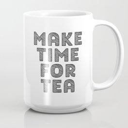Make Time For Tea, Tea Art, Kitchen Art, Kitchen Quote, Tea Quote Coffee Mug