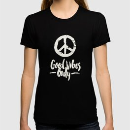 Peace & Good Vibes Only T-shirt