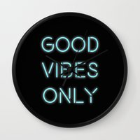 good vibes only Wall Clocks featuring Good Vibes Only by Ink and Paint Studio