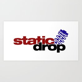 Static drop v4 HQvector Art Print