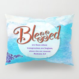 Blessed! Pillow Sham