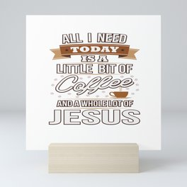 Jesus And Coffee Religion Christian Priest Gift Mini Art Print