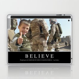 Believe: Inspirational Quote and Motivational Poster Laptop & iPad Skin