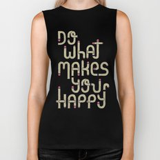 Do what makes you happy Biker Tank