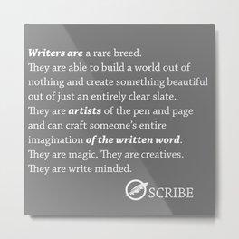 Scribe Write Minded  Metal Print