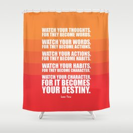 Lab No.4 - Watch Your Thoughts For They Become Words Inspirational Quotes poster Shower Curtain