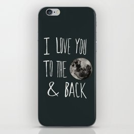 I Love You to the Moon iPhone Skin