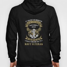 It can not be inherited nỏ can it ever be purchased I have earned it with my blood sweat and tears I Hoody