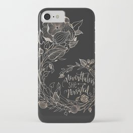 Nevertheless She Persisted Gold iPhone Case