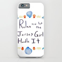 Let the Jersey Girl Handle It iPhone Case