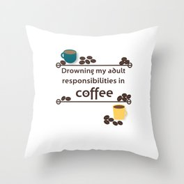 Drowning in Coffee Throw Pillow