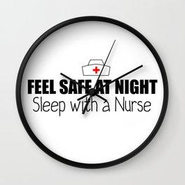 Feel Safe at Night! Sleep With A Nurse  Wall Clock