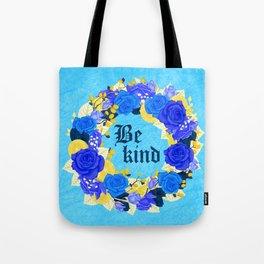 Flower wreath | Be kind Tote Bag