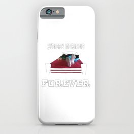 Sunday Morning Forever iPhone Case