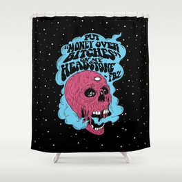Money Over Bitches Shower Curtain
