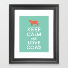 Keep Calm and Love Cows Framed Art Print