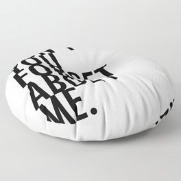Don't you forget about me Floor Pillow