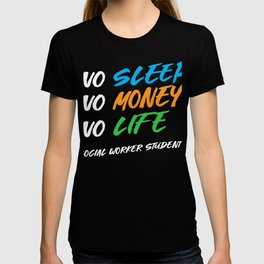 No Sleep No Money No Life Cool Social Worker Gift T-shirt