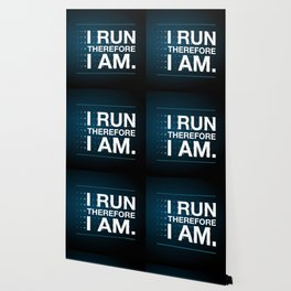 I RUN THEREFORE I AM Wallpaper