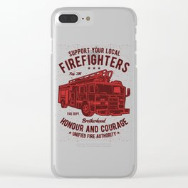 Support Your Local Firefighters Clear iPhone Case