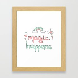 cute hand drawn lettering magic happens with magic wand, rainbow and hearts Framed Art Print