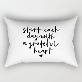 Start Each Day With a Grateful Heart black and white typography minimalism home room wall decor Rectangular Pillow