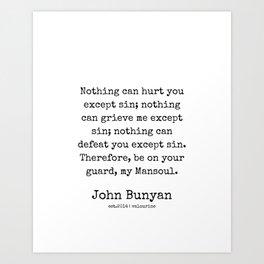 19 | John Bunyan Quotes| 201217 | Writer Of The Pilgrim's Progress' Art Print