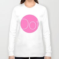 dot Long Sleeve T-shirts featuring Dot by Mr and Mrs Quirynen