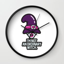 I'm not an ordinary witch Wall Clock
